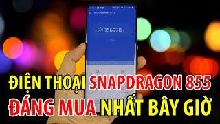 Đây là điện thoại chạy chip Snapdragon 855 đáng mua nhất bây giờ
