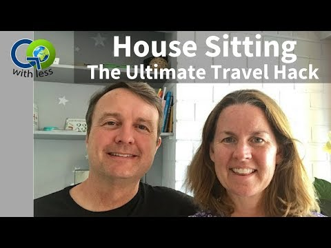 House Sitting - The Ultimate Travel Hack