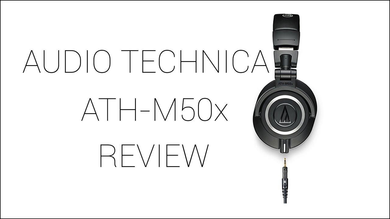 Audio Technica ATH-M50x In-depth Review
