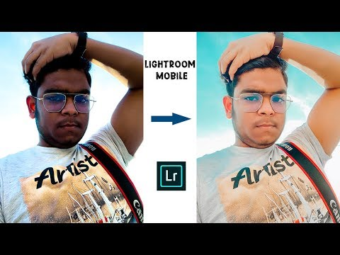 How To Edit Amazing Photos Using Lightroom Mobile✌️