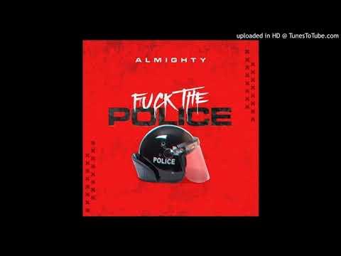 Almighty - Fuck The Police (primera versión)