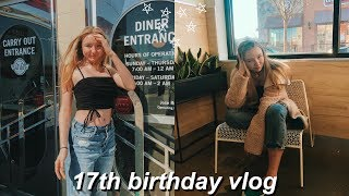 My 17th Birthday Vlog + Haul