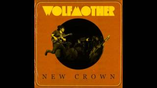 Wolfmother - Feelings || New Crown 2014