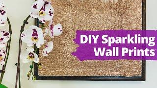 Diy Wall Decor (sparkling Print!) | Hometalk