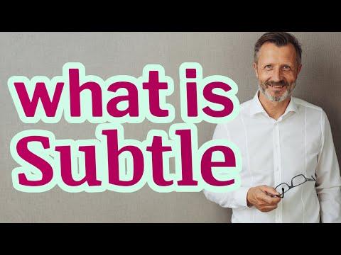 Subtle | Meaning of subtle
