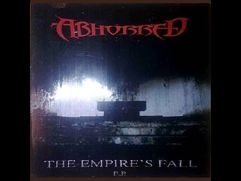 Abhorred - The Empire's Fall (EP)