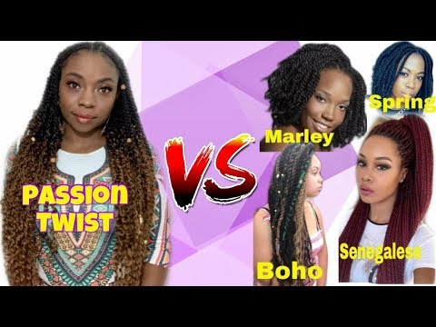 PASSION TWIST VS Spring Twist, Senegalese Twist, & Bohemian BOHO Twist| The Real Difference?