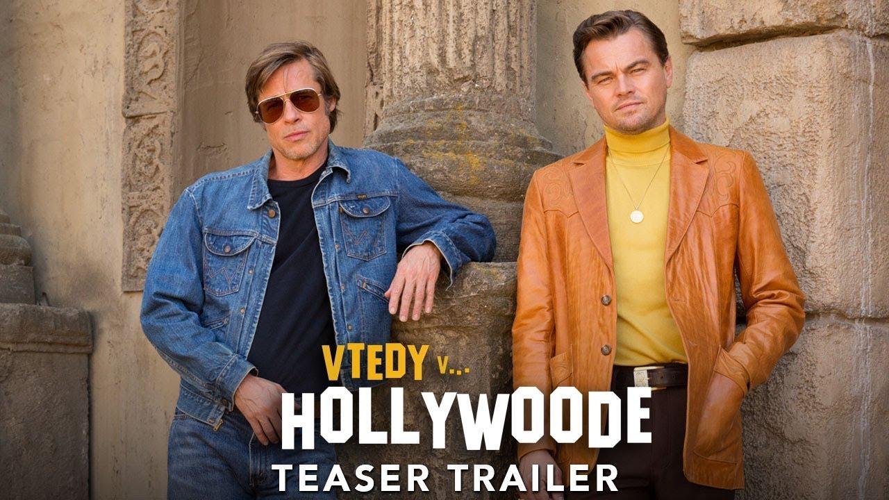 VTEDY V HOLLYWOODE (teaser trailer) - nový film Quentina Tarantina - v kinách už čoskoro