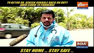 Actor Dr. Ashish Gokhale talks about working as a covid warrior
