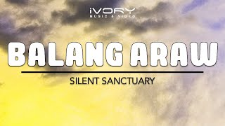 Silent Sanctuary | Balang Araw | Official Lyric Video