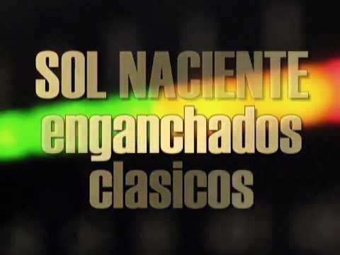 SOL NACIENTE - Enganchado clasico - Canta WALLY