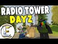 Radio Tower Snipers - Unturned Dayz RP Survival EP 8 (They Think We're Going To Attack Them)