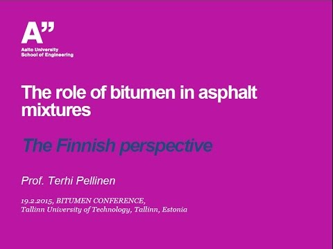 The role of bitumen in asphalt mixtures - Terhi Pellinen, Aalto University, Finland