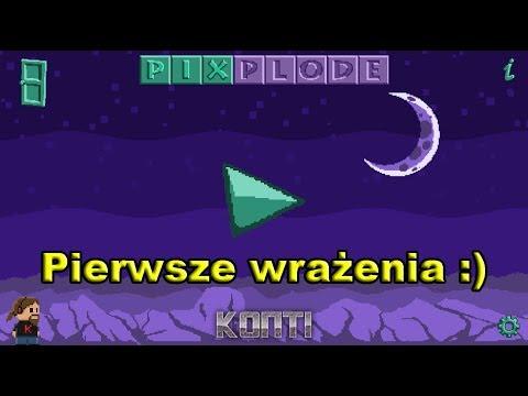 Pixplode - Pierwsze wrażenia