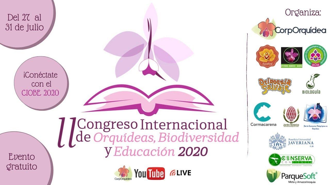 Invitación al 2do Congreso Internacional de Orquídeas y Biodiversidad || Orquiplanet