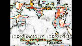 Botany Boys: Smokin