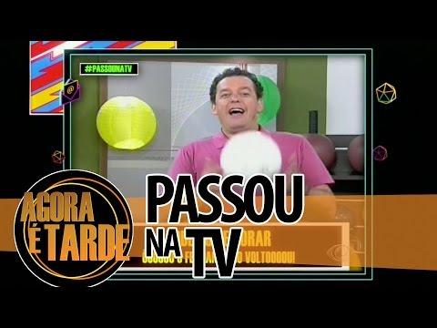 Passou na TV - Agora é Tarde - 0307