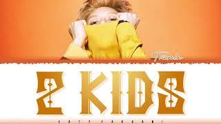 Download Mp3 Taemin  태민  - '2 Kids' Lyrics  Color Coded_han_rom_eng