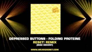 Depressed Buttons - Folding Proteine Reset! RMX