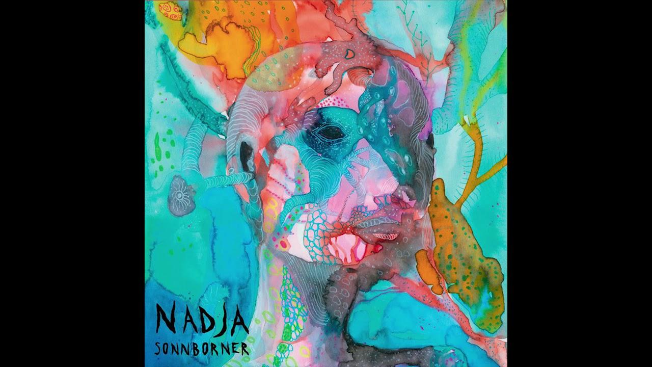 Download Nadja - Sonnborner (2018) drone doom   dark ambient   doom metal   shoegaze