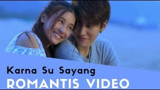 Karna Su Sayang - Near feat Dian Sorowea Cover Judika  (Official Music Video Thailand MV )