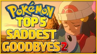 Top 5 Saddest Goodbyes in the Pokémon Anime Part  2: Ash's Friends