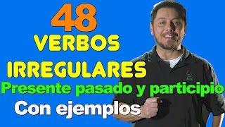 48 VERBOS IRREGULARES EN INGLES MUY NECESARIOS DE SABER. Presente, pasado, participio