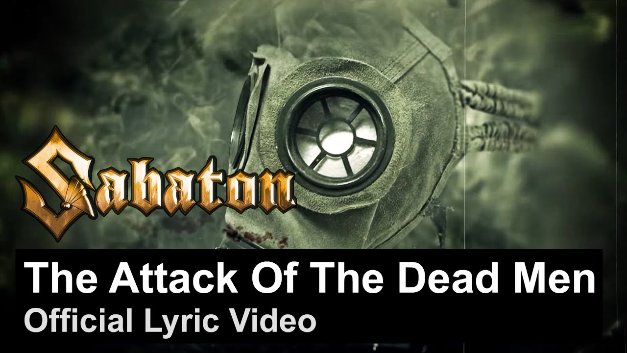 Download SABATON - The Attack of the Dead Men (Official Lyric Video)