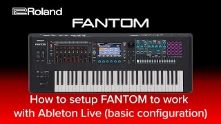 Roland FANTOM - How to setup FANTOM to work with Ableton Live basic configuration