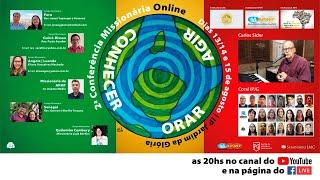 2ª Conferência Missionária Online | IP Jardim da Glória