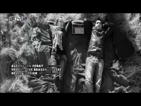ALEXANDRA PORAT - YOU ARE THE REASON (COVER) [DELUX VERSION]