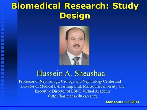 Biomedical Research: Study Design  (English version). Prof. Hussein Sheashaa 5.9.2014