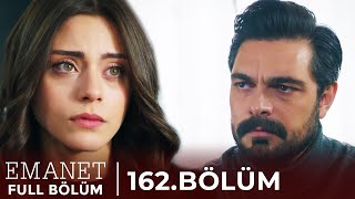 Emanet | 162. Bölüm