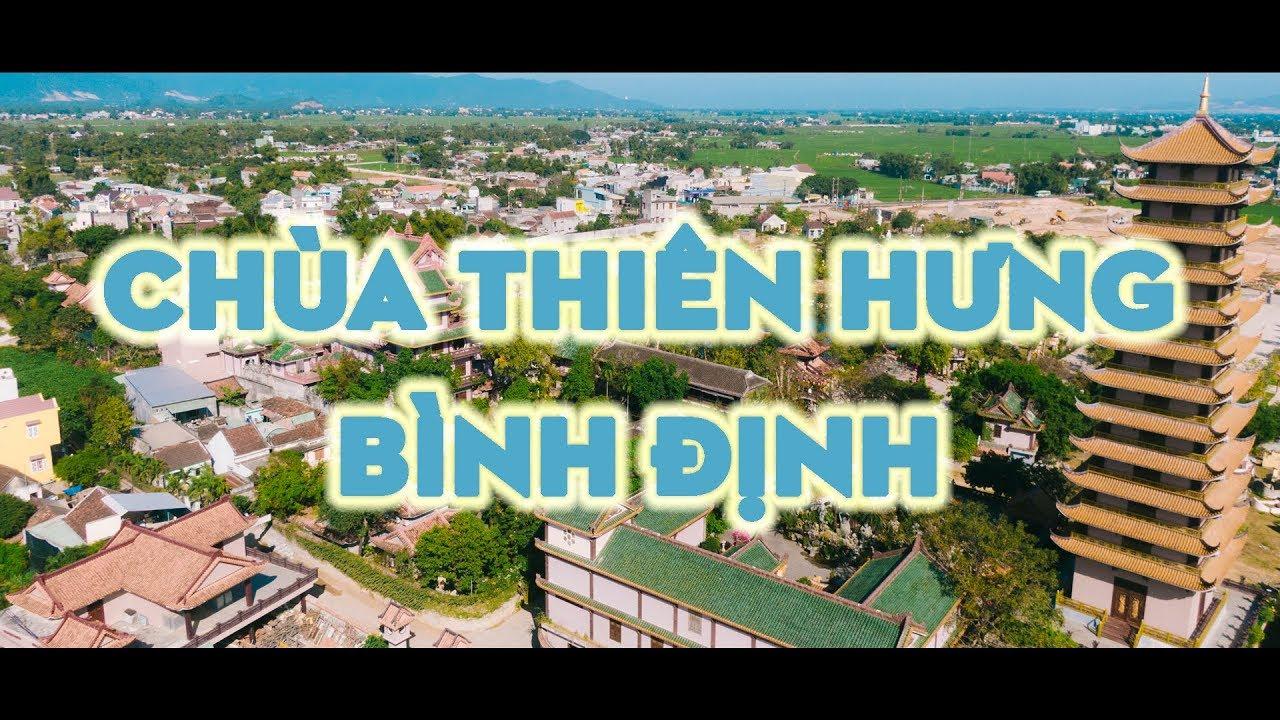Chùa Thiên Hưng – Thị Xã An Nhơn – Bình Định | Flycam Qui Nhơn
