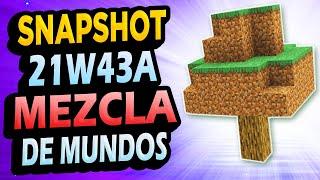 ✅ MEZCLA DE MUNDOS  SNAPSHOT 21W43A Minecraft 1.18