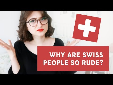 why are swiss people so rude?