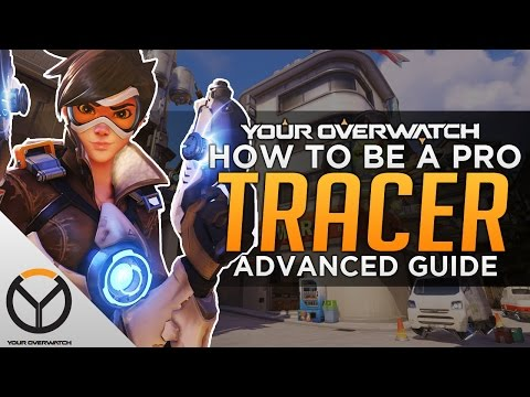 Overwatch: How to Be a PRO Tracer - Advanced Guide