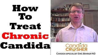 How To Treat Chronic Candida Yeast Infection