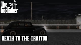 The Godfather (PC) - Mission #8 - Death to the Traitor