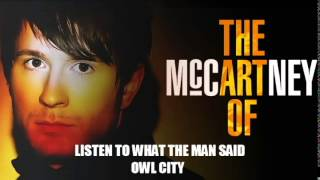 Owl City - Listen to What the Man Said