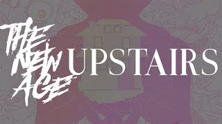 The New Age - Upstairs