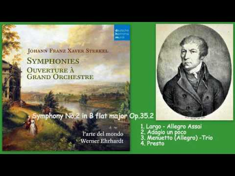 Johann Franz Xaver Sterkel: Symphony No.2 in B Flat Major, Op. 35. 2
