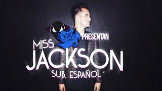 Panic At The Disco Miss Jackson Sub Español Andro1337