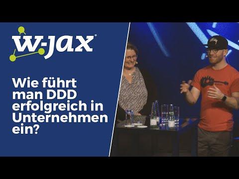 Wie Führt Man DDD Erfolgreich In Unternehmen Ein? | W-JAX 2019 Panel
