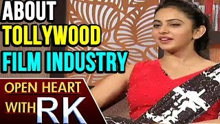 Rakul Preet Singh About Telugu People And Tollywood Industry | Open Heart With RK | ABN Telugu