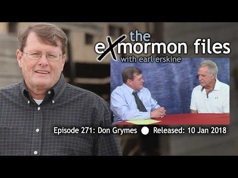 Ex Mormon Files - 271 - Don Grymes
