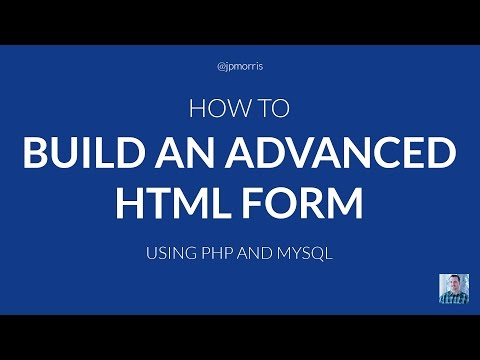 How to Build an Advanced HTML Form Using PHP and MySQL