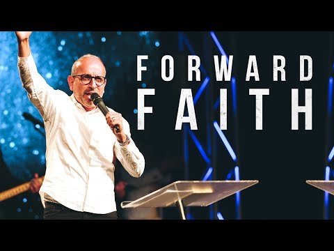 Forward Faith - Ps. Benny Perez