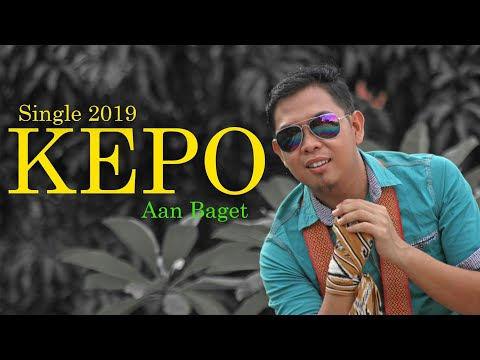 Single 2019 KEPO Cipt. Aan Baget//purnawandi Wawan//andika (Official Video)