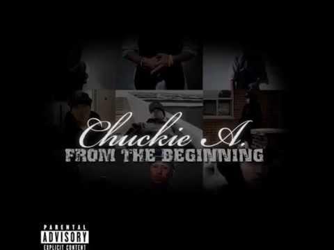 Chuckie Akenz - From The Beginning (Full Album)